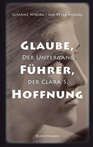 Glaube, Führer, Hoffnung: Der Untergang der Clara S.
