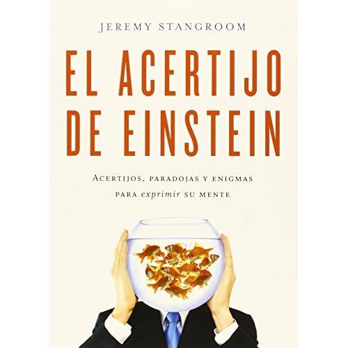 El acertijo de Einstein: Acertijos, paradojas y enigmas para exprimir su mente (Biblioteca del Laberinto) Tapa blanda – 15 mayo 2015 a buen precio