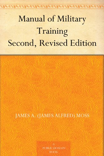 Manual of Military Training Second, Revised Edition (Free Training Manual)