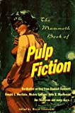 The Mammoth Book of Pulp Fiction, , 0786703008