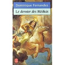 DERNIER DES MÉDICIS (LE)