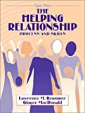 img - for The Helping Relationship: Process and Skills (8th Edition) book / textbook / text book