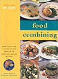 Food Combining, Gilly Love and Patrizia Diemling, 0754808122
