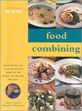 Buy food combining cookbook eating for health book online at low buy food combining cookbook eating for health book online at low prices in india food combining cookbook eating for health reviews ratings amazon forumfinder Image collections