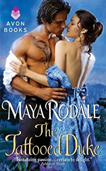 The Tattooed Duke (Writing Girls Book 3) by [Rodale, Maya]