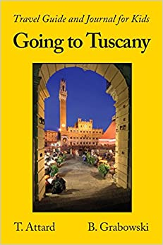 Book Going to Tuscany: Travel Guide and Journal for Kids