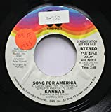Kansas 45 RPM Song for America / Song for America (Instrumental)