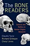 img - for The Bone Readers: Science and Politics in Human Origins Research book / textbook / text book