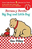 Perrazo y Perrito/Big Dog and Little Dog bilingual (reader) (Green Light Readers Level 1) (English and Spanish Edition)