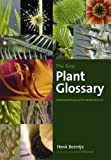 The Kew Plant Glossary, Henk J. Beentje, 1842464221