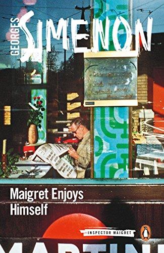 Maigret Enjoys Himself (Inspector Maigret)