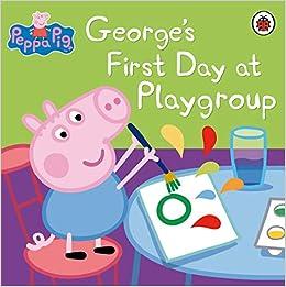 Descargar Libros En Ingles Peppa Pig: George's First Day At Playgroup Torrent PDF