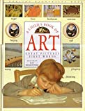 img - for A Child's Book of Art, great pictures, first words by LUCY - SELECTED BY MICKLETHWAIT (1993-01-01) book / textbook / text book