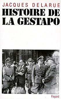 Histoire de la Gestapo par Delarue