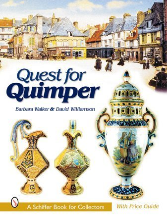 Quest for Quimper (Schiffer Book for Collectors)