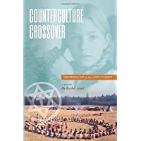 Counterculture Crossover: Growing Up in the Love Family