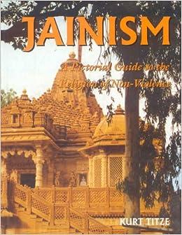 Jainism: A Pictorial Guide To The Religion Of Non-violence por Kurt Titze epub
