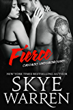 Fierce: A Bad Boy Romance (Chicago Underground Book 3)