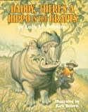 Daddy, There's a Hippo in the Grapes, Lucy M. Dobkins, 0882898892