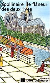 Le Flâneur des deux rives - Contemporains pittoresques par Apollinaire