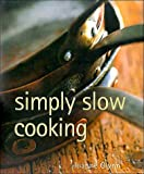 img - for Simply Slow Cooking book / textbook / text book