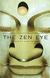 The Zen Eye: A Collection of Zen Talks