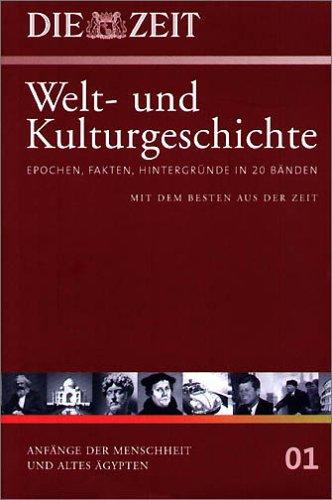 Bd.1 : Anfänge der Menschheit und Altes Ägypten