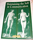 Maintaining the Self in Communication : Concept and Guidebook, Barrett, Harold, 0965844056