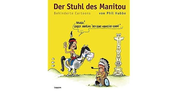 Der des ManitouPhil des Stuhl Stuhl Der Der Stuhl Hubbe9783830330974 Hubbe9783830330974 des ManitouPhil PXuZik