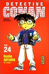 Détective Conan, tome 24 par Gôshô Aoyama