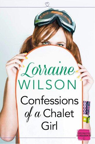 Confessions of a Chalet Girl: (A Novella) (Ski Season, Book 1) (Fun Skis Girl)