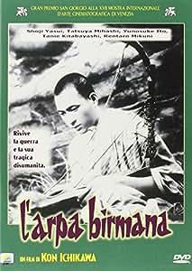 Biruma_no_tategoto_(The_Burmese_Harp) [Italia] [DVD]
