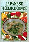 img - for Japanese Vegetable Cooking book / textbook / text book