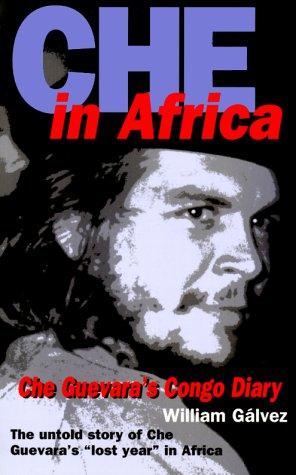 Che in Africa: Che Guevara's Congo Diary (Diary Congo)