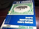 U. S. Errors, 1992, Stephen R. Datz, 088219027X