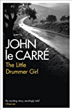 The Little Drummer Girl (English Edition)