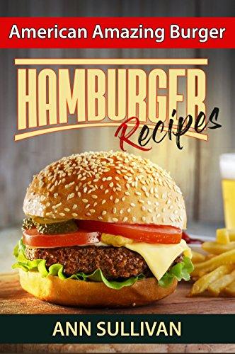 Hamburger Recipes by Ann Sullivan