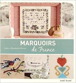 Book Marquoirs de France