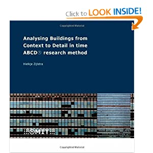 Analysing Buildings from Context to Detail in Time. ABCD Research Method H. Zijlstra
