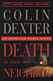 Death Is Now My Neighbor, Colin Dexter, 0679774173
