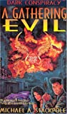 A Gathering Evil, Michael A. Stackpole, 1558780920