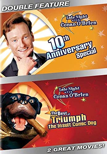 Late Night With Conan O'Brien: 10th Anniversary Special/The Best of Triumph the Insult Comic Dog (Best Triumph The Insult Comic Dog)