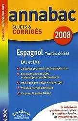 Espagnol LVI-LV2 toutes séries : Sujets et corrigés