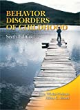 img - for Behavior Disorders of Childhood (6th Edition) book / textbook / text book