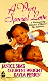 A Very Special Love, Janice Sims and Courtni Wright, 1583141065