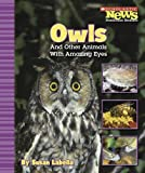 Owls and Other Animals with Amazing Eyes, Susan Labella, 0516249274