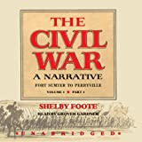 Front cover for the book The Civil War, a narrative : Fort Sumter to Perryville by Shelby Foote