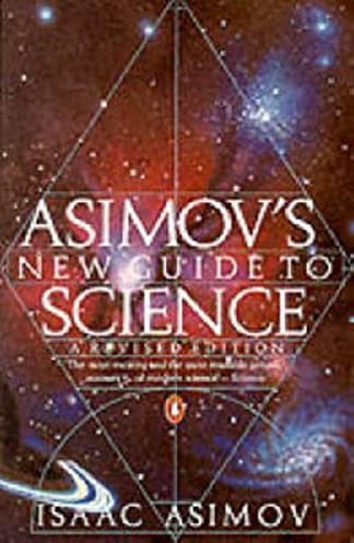 asimov s new guide to science penguin press science amazon co uk rh amazon co uk guide to science isaac asimov guide to science isaac asimov