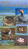 Field Guide to Bird Nests and Eggs of Alaska's Coastal Tundra, Bowman, Timothy D., 1566120853