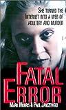Fatal Error, Mark Morris and Paul Janczewski, 0786015241